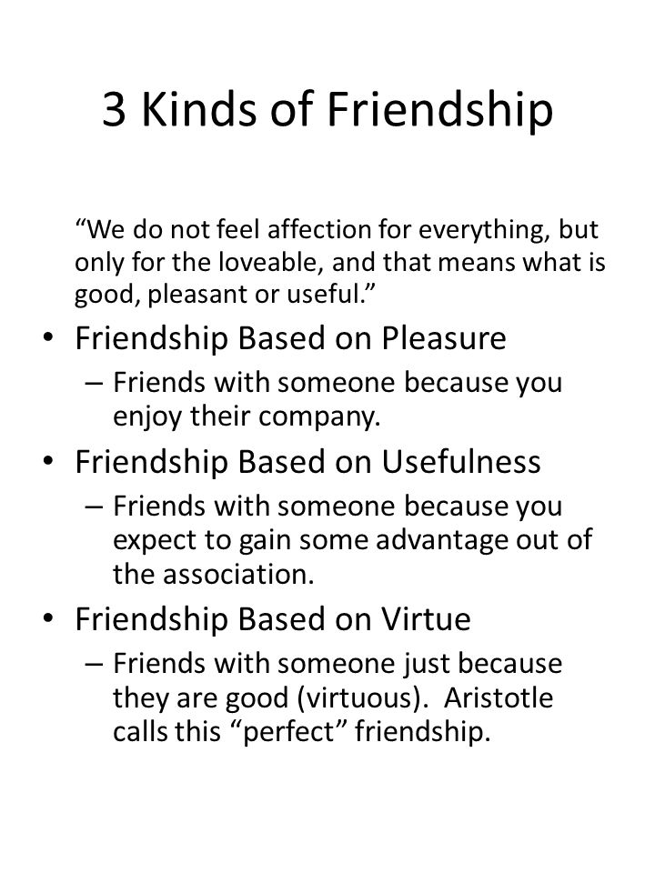 the value of friends according to aristotle Question according to thomas hills account of environmental ethics a person from phi 208 fail to find any aesthetic value in according to aristotle.
