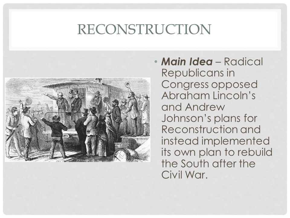 Reconstruction And Its Effects Ppt Download