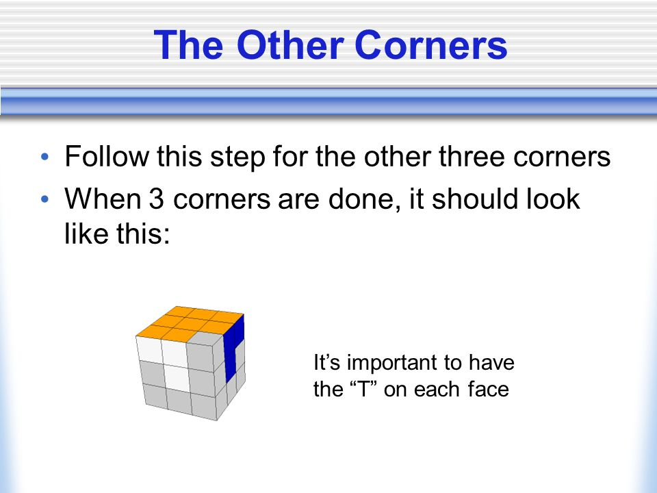 The Other Corners Follow this step for the other three corners