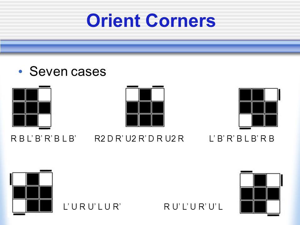 Orient Corners Seven cases