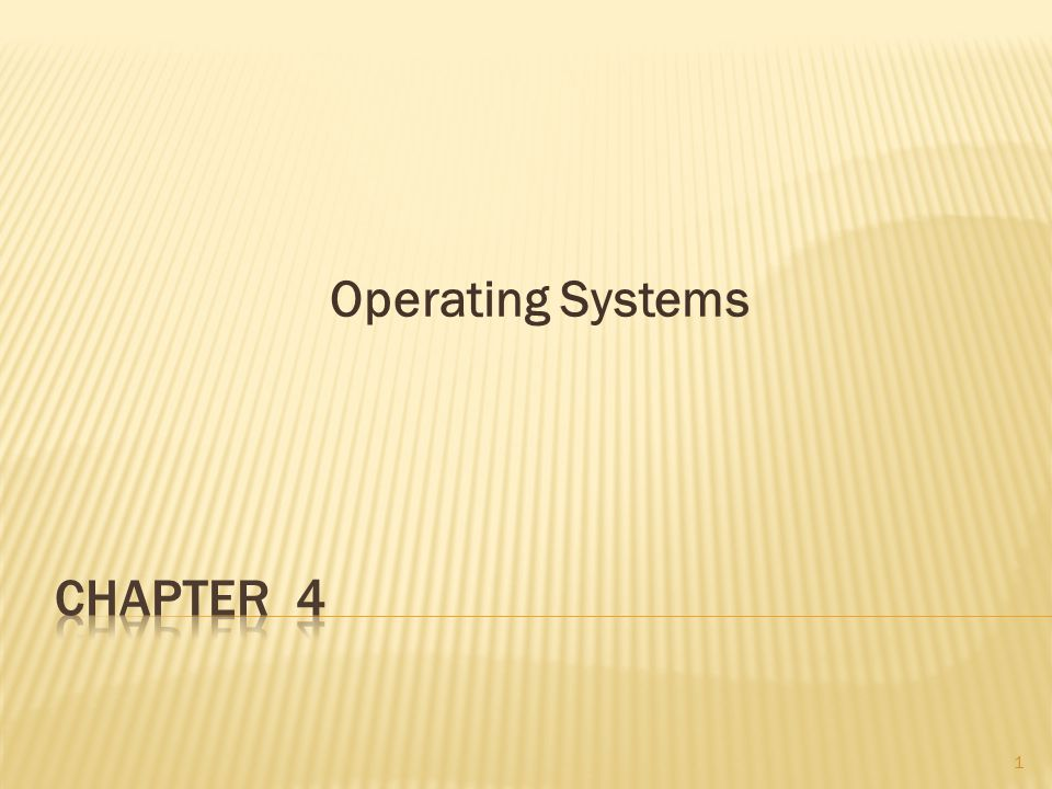 Operating Systems Chapter 4