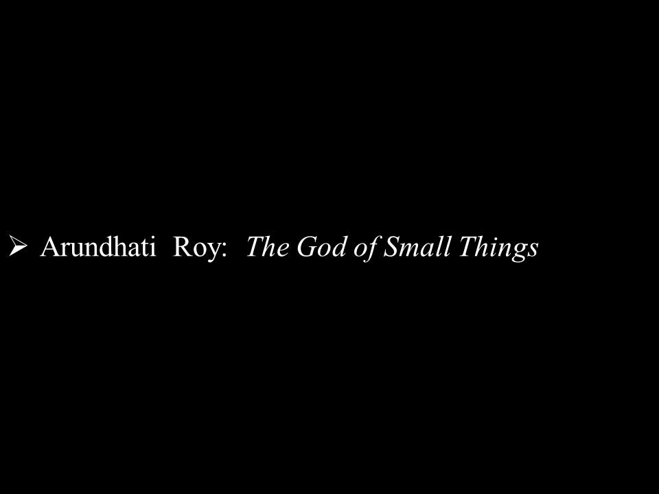 essays on god of small things This is not an example of the work written by our professional essay writers  in  the novel, the god of small things, roy uses the character of.