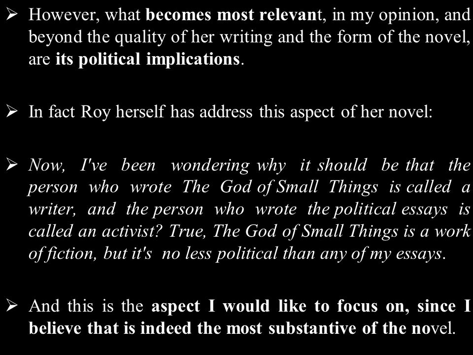 arundhati roy the god of small things ppt video online  6 however