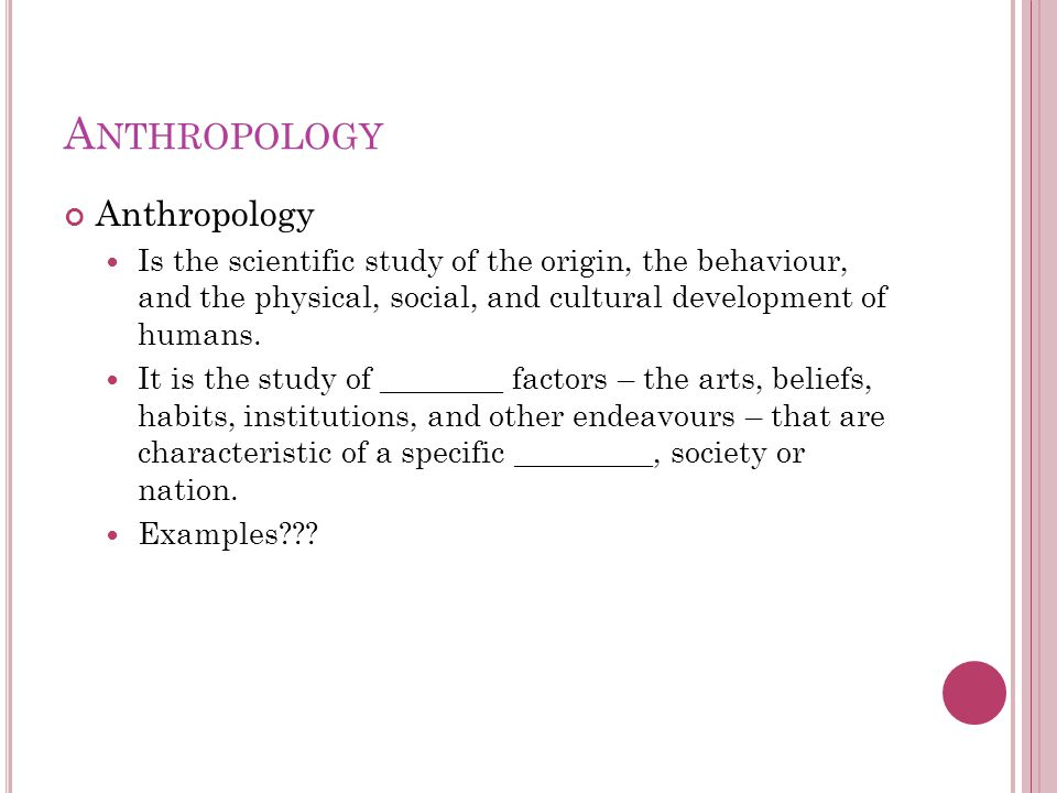 Anthropology Anthropology