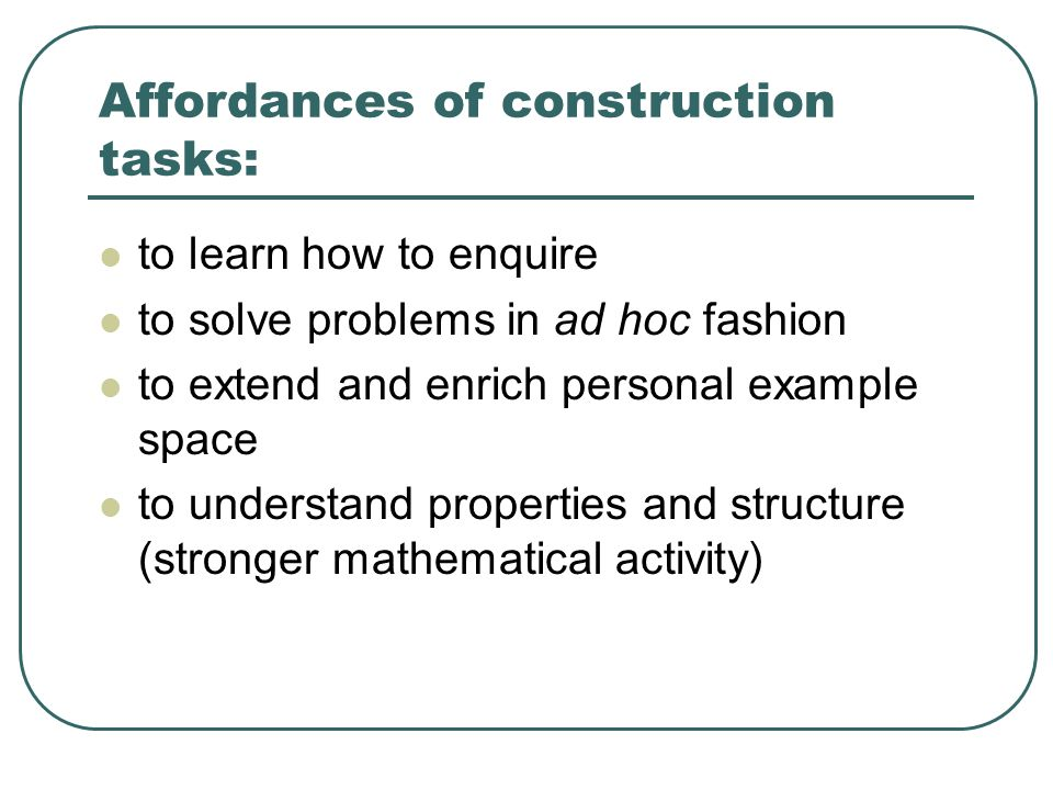Affordances of construction tasks: