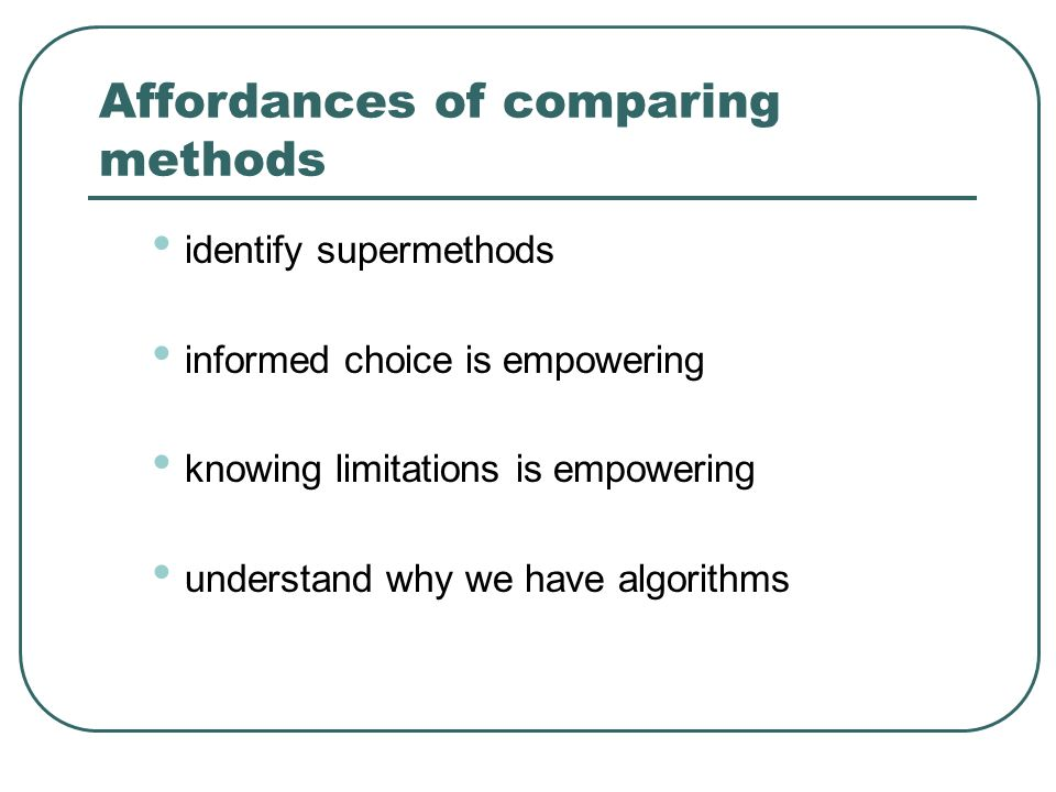 Affordances of comparing methods
