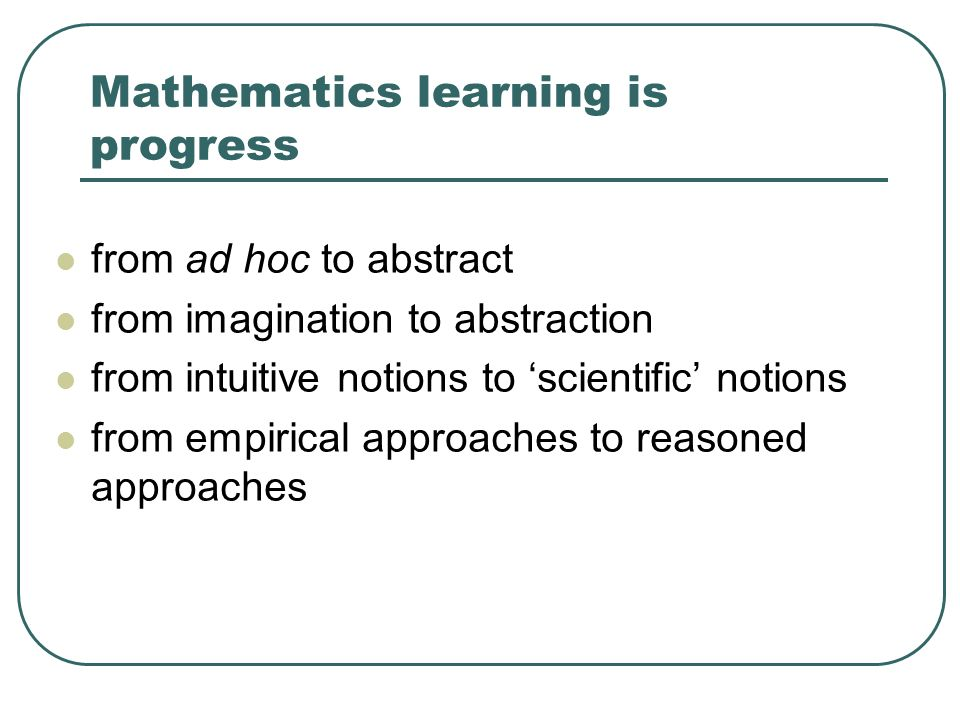 Mathematics learning is progress