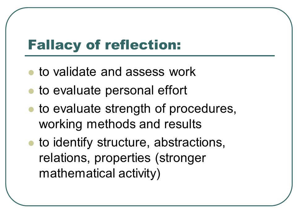 Fallacy of reflection: