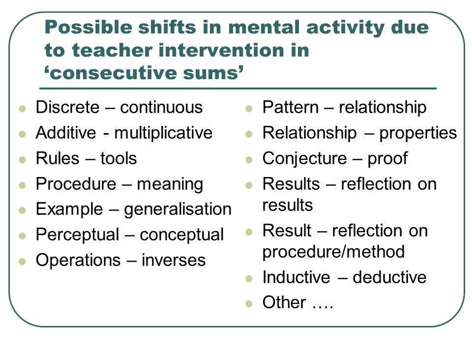 Possible shifts in mental activity due to teacher intervention in 'consecutive sums'