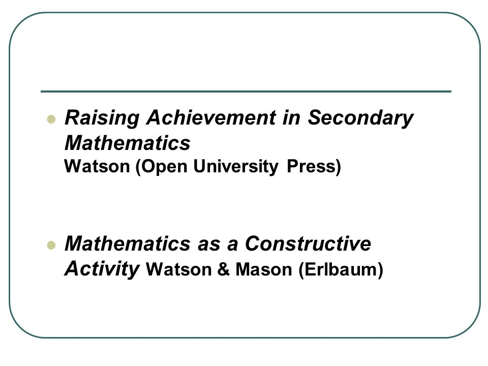 Raising Achievement in Secondary Mathematics Watson (Open University Press)