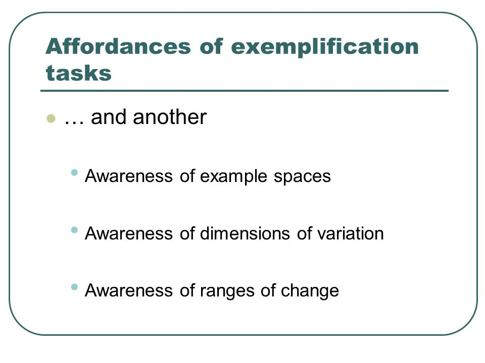 Affordances of exemplification tasks