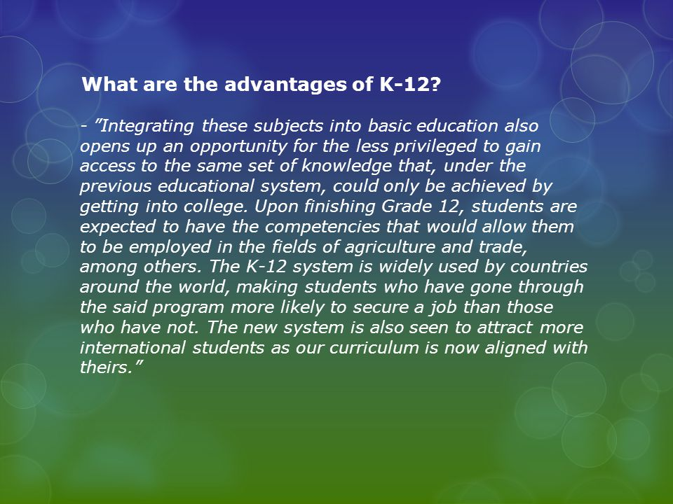advantages of k 12 Benefits of technology in education 2 benefits to the integration technology in k-12 education the benefits of technology in education have been lauded for many years, from.