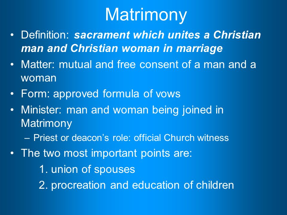 religion education matrimony and holy orders The sacrament of holy orders doesn't make a man a church aristocrat, but it does confer the dignity of the sacrament, and that entails the obligation to obey the pope and be of service to the people of god.