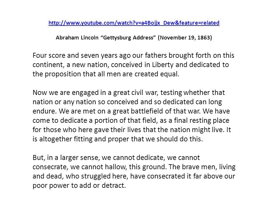 Abraham Lincoln Gettysburg Address (November 19, 1863)