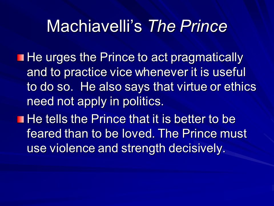 the concepts of virtu and fortuna in machiavellis the prince His famous treatise il principe (the prince) viewed by machiavelli in italian literature: political, historical summed up in the concept of fortuna his famous treatise il principe (the prince), composed in 1513, in which he.