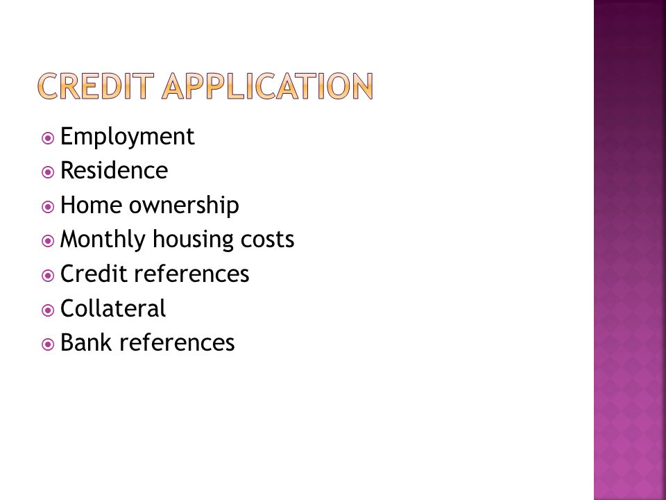 Credit application Employment Residence Home ownership