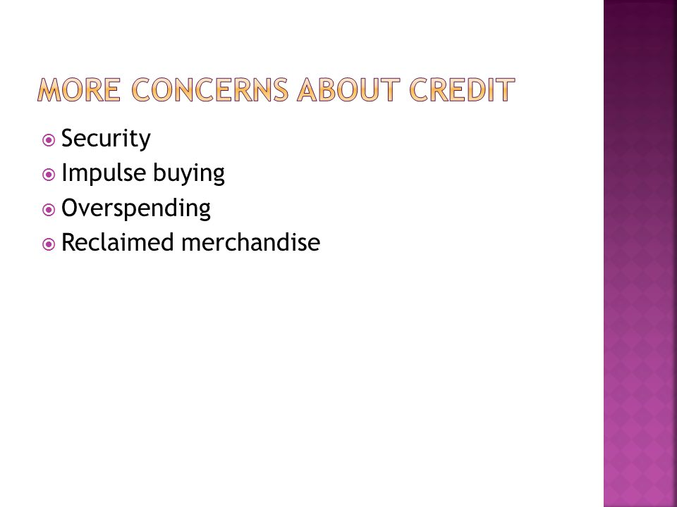 More concerns about credit