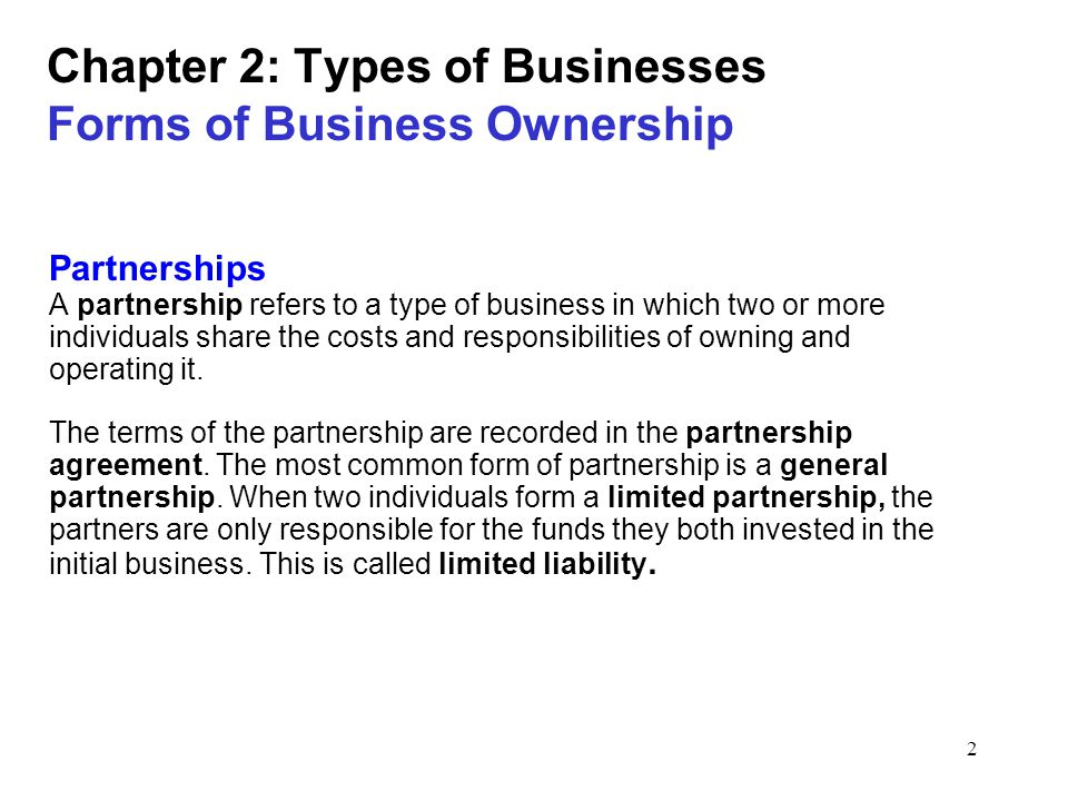 corporation as the most dominant form of business ownership A corporation will continue to exist even if its shareholders die or leave the business, or if the ownership of the business changes corporations are owned by shareholders even if you are the only person who owns your incorporated business, you are still considered to be a shareholder.