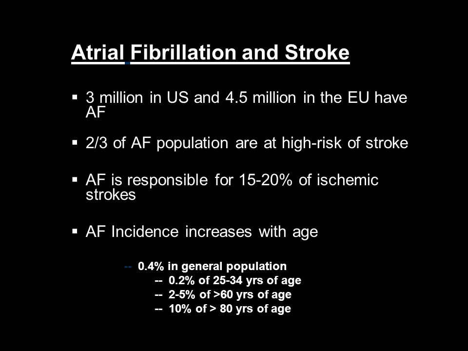 AF and Stroke Atrial Fibrillation and Stroke