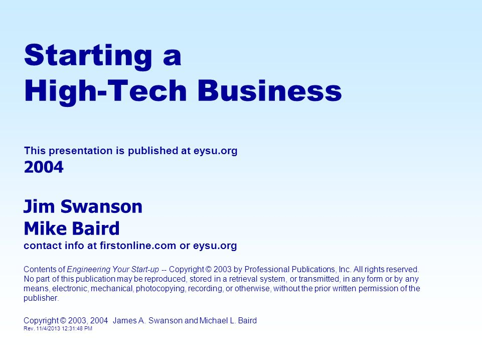 Starting a High-Tech Business This presentation is published at eysu