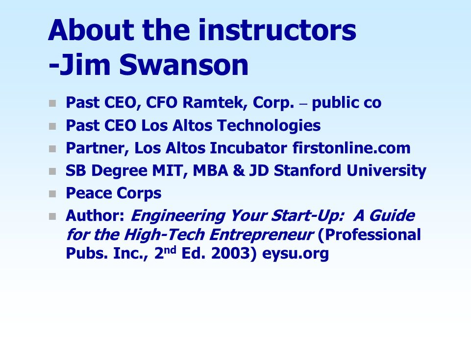 About the instructors -Jim Swanson