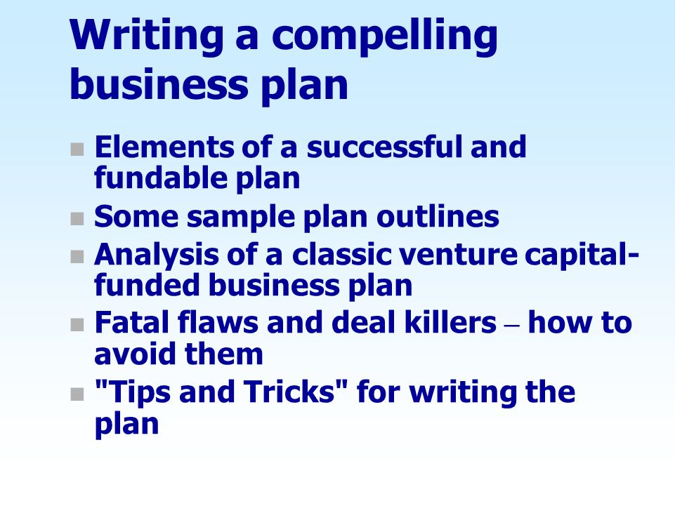 Writing a compelling business plan