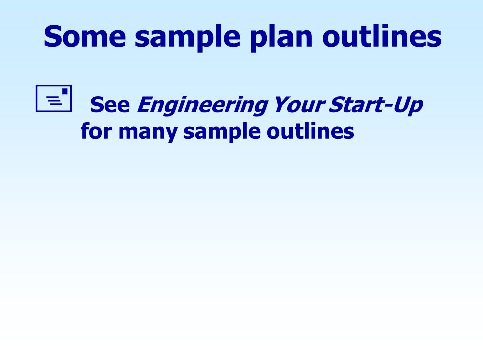 Some sample plan outlines