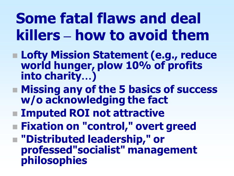 Some fatal flaws and deal killers – how to avoid them
