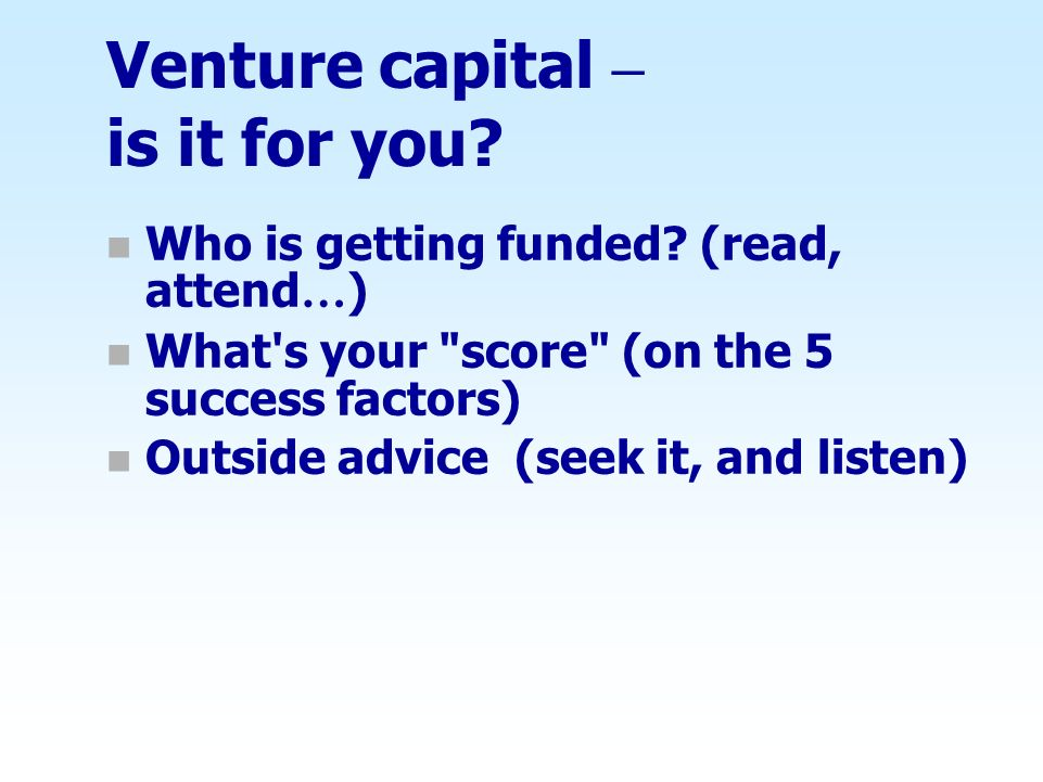 Venture capital – is it for you