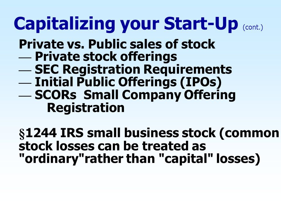 Capitalizing your Start-Up (cont.)