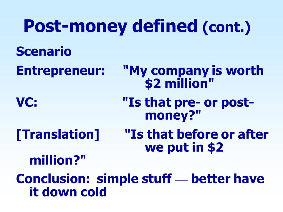 Post-money defined (cont.)