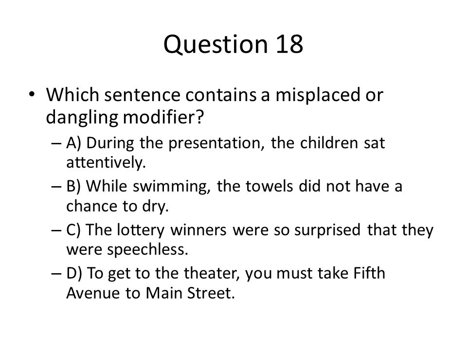 Dangling And Misplaced Modifiers Ppt