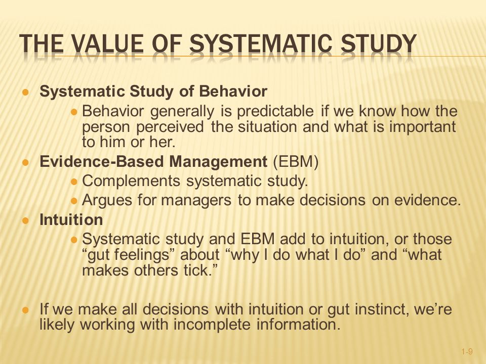 complement intuition with systematic study Why is it important to complement intuition with systematic study systematic observation by nature is structured unlike unstructured observation, systematic observation includes recording.