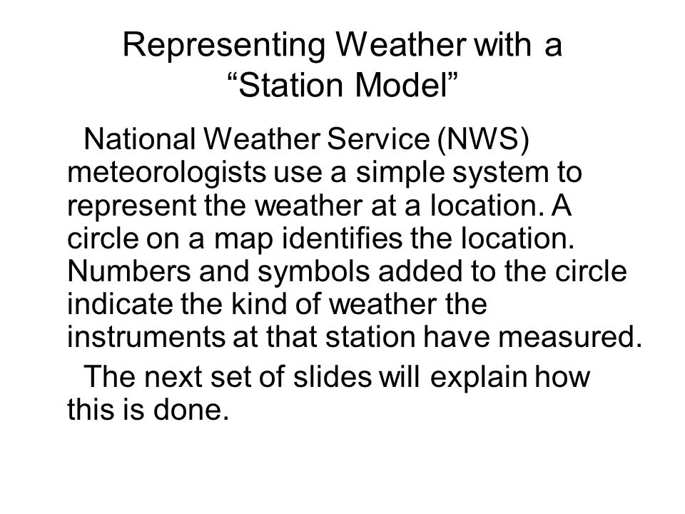 Bell work If you did not have the benefit of the weather forecast – Weather Station Model Worksheet