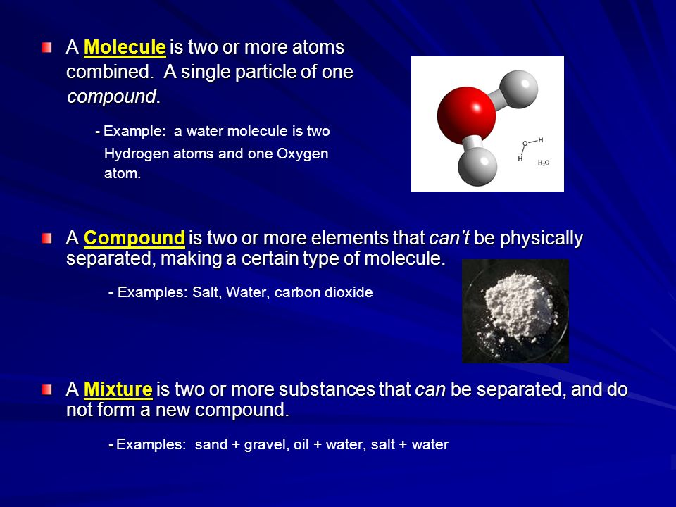 - Example: a water molecule is two