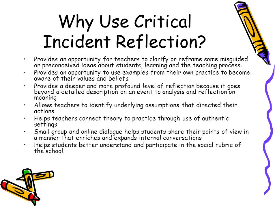 critical incident preconceived ideas Nursing reflection as a student nurse essay i had preconceived notions before meeting the patient and to explore an event as a critical incident is a.