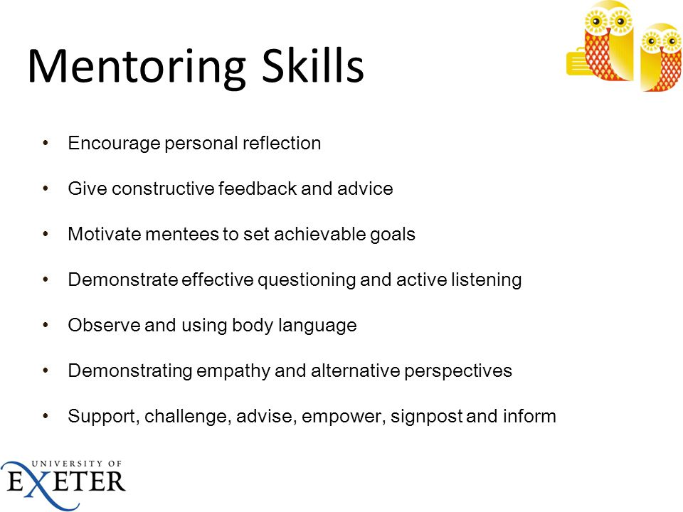 Mentoring Skills Encourage personal reflection