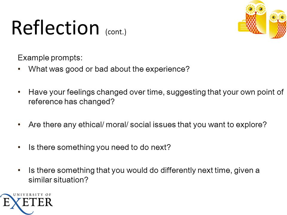 Reflection (cont.) Example prompts: