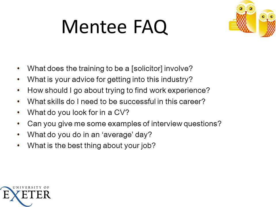 Mentee FAQ What does the training to be a [solicitor] involve