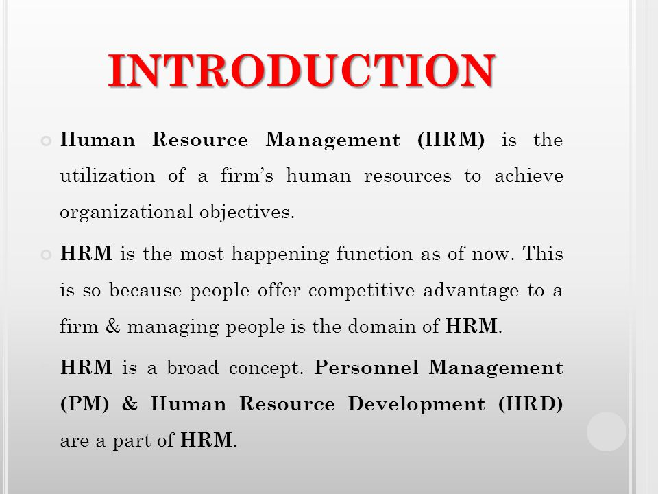 effect utilization of human resource management In a competitive scenario, effective utilization of human resources has  international human resource management is the basis of success of any.