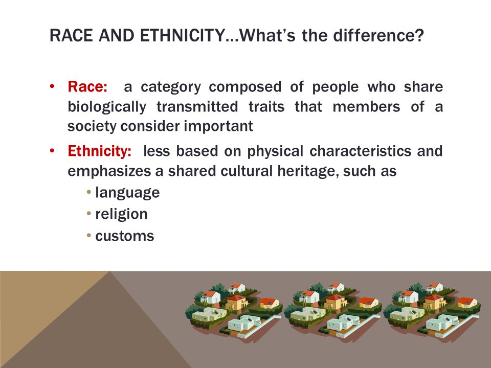 what is the difference between race ethnicity and culture essay Race and ethnicity are physical attributes of people, but also ways of seeing and  understanding the world media plays an influential role in shaping how we.