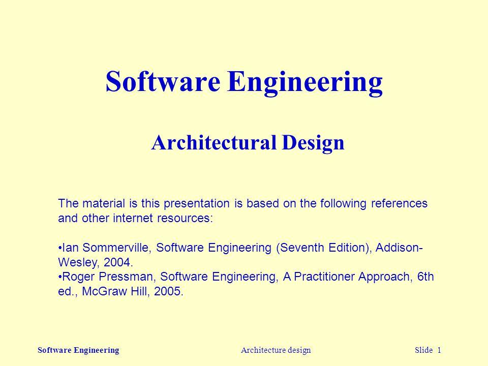 Software Engineering Architectural Design
