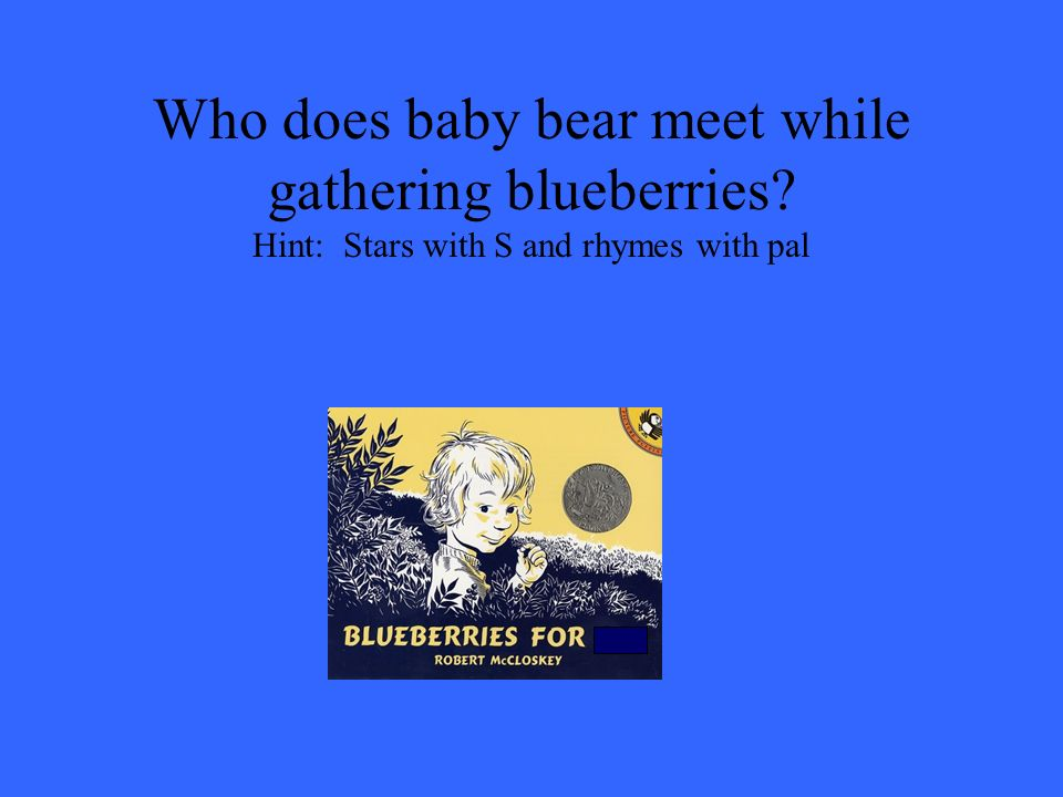 Who does baby bear meet while gathering blueberries