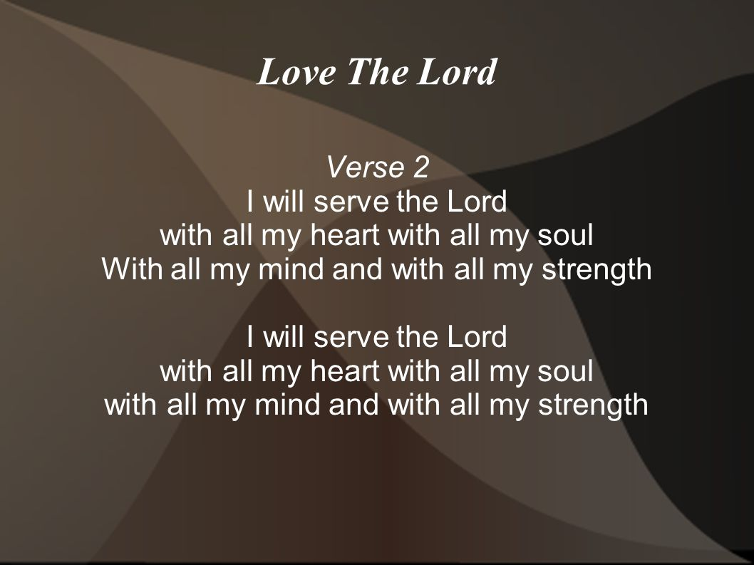 Love and serve the lord