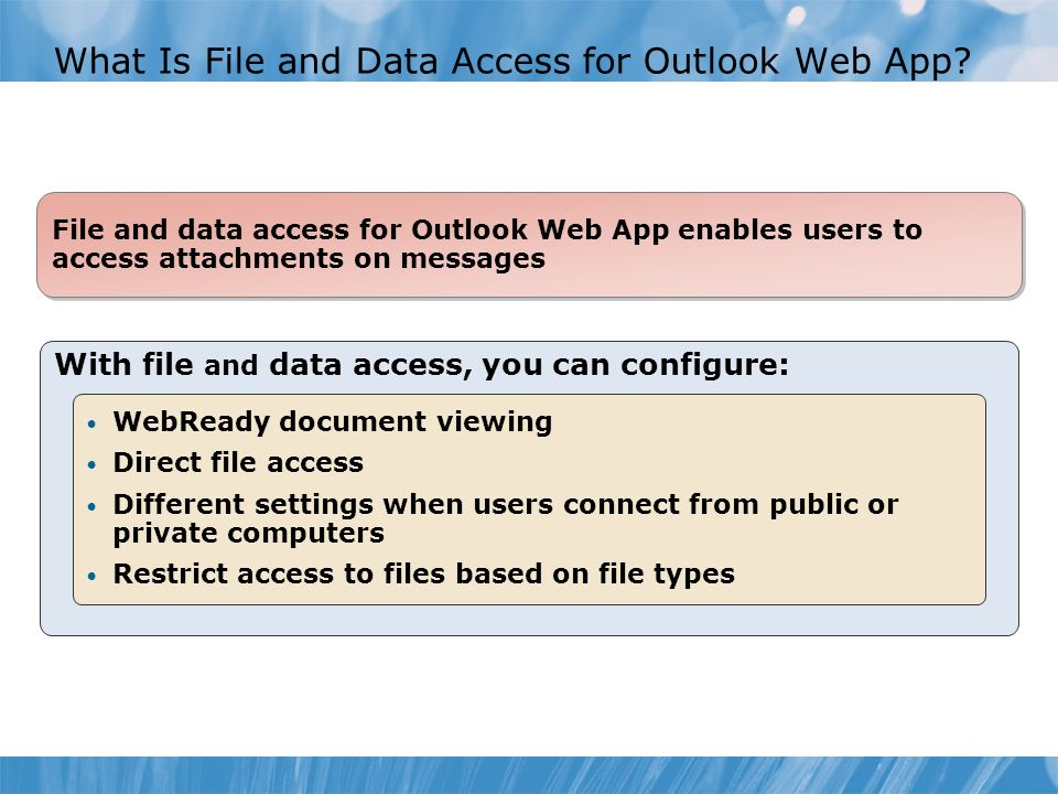 What Is File and Data Access for Outlook Web App