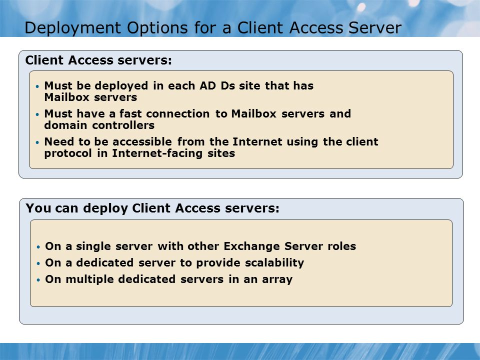 Deployment Options for a Client Access Server