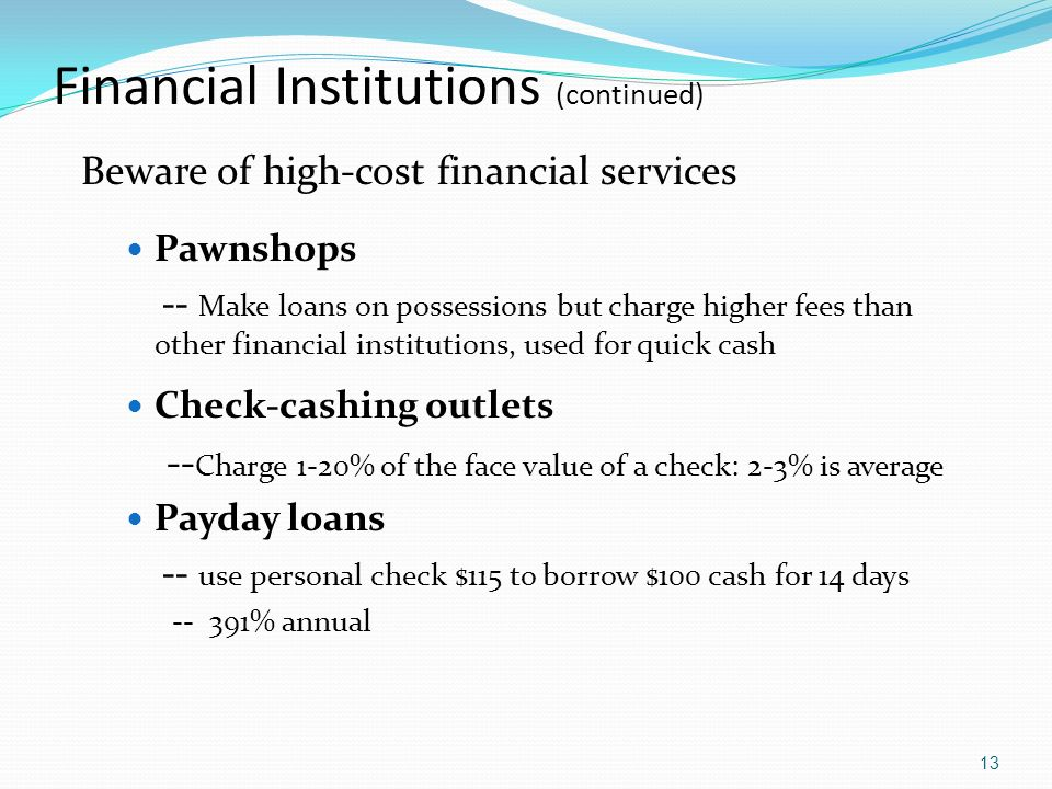 Financial Institutions (continued)