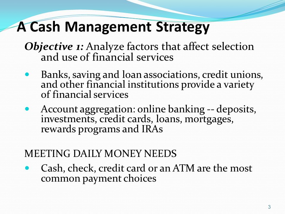 cash management objective Cash is the important aspect in every business firm, whether it's a small or  medium size similarly, there must be a proper flow of cash in the.