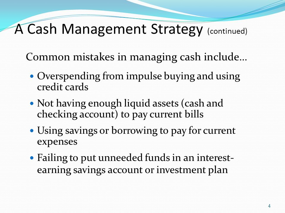 A Cash Management Strategy (continued)