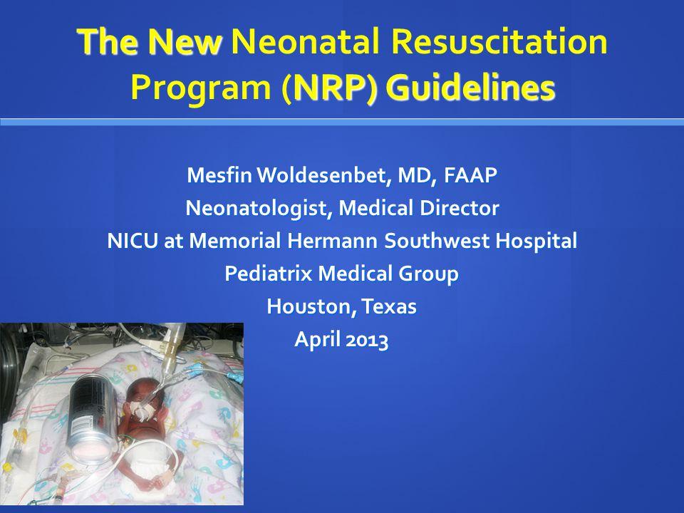 the new neonatal resuscitation program nrp guidelines ppt video rh slideplayer com nrp guidelines 2016 for meconium nrp guidelines 2015